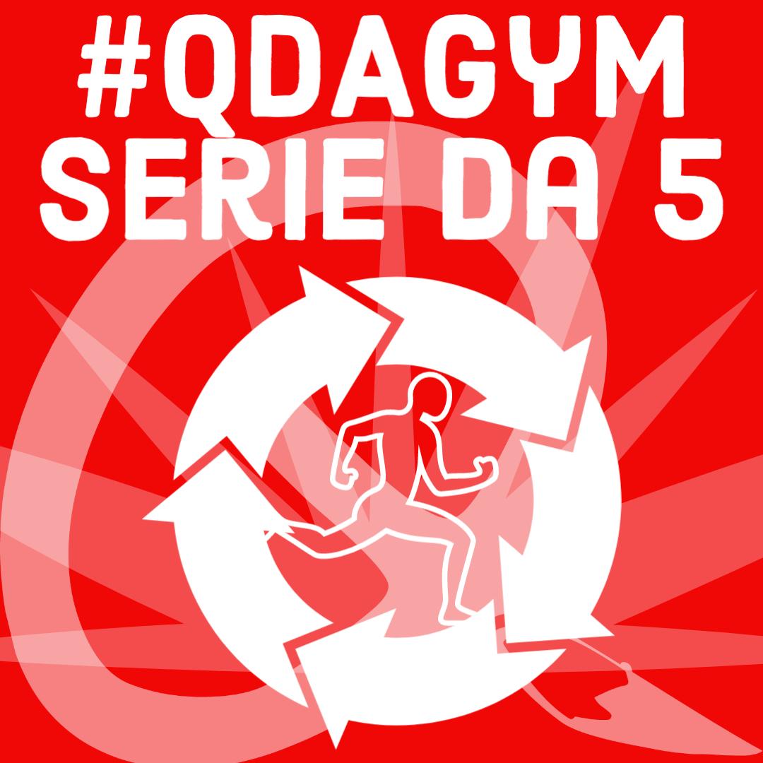 Serie da 5 - QDAGYM